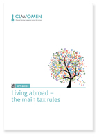 Living abroad - the main tax rules